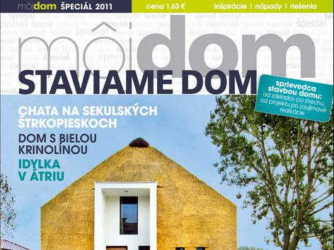 Časopis Môj dom špeciál 2011 (staviame dom) v predaji