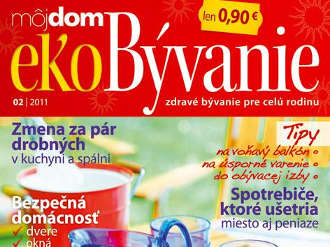 Nové číslo časopisu Môj dom ekoBývanie 02/2011 v predaji