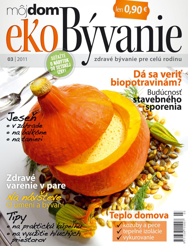 Nové číslo časopisu Môj dom ekoBývanie 03/2011 v predaji