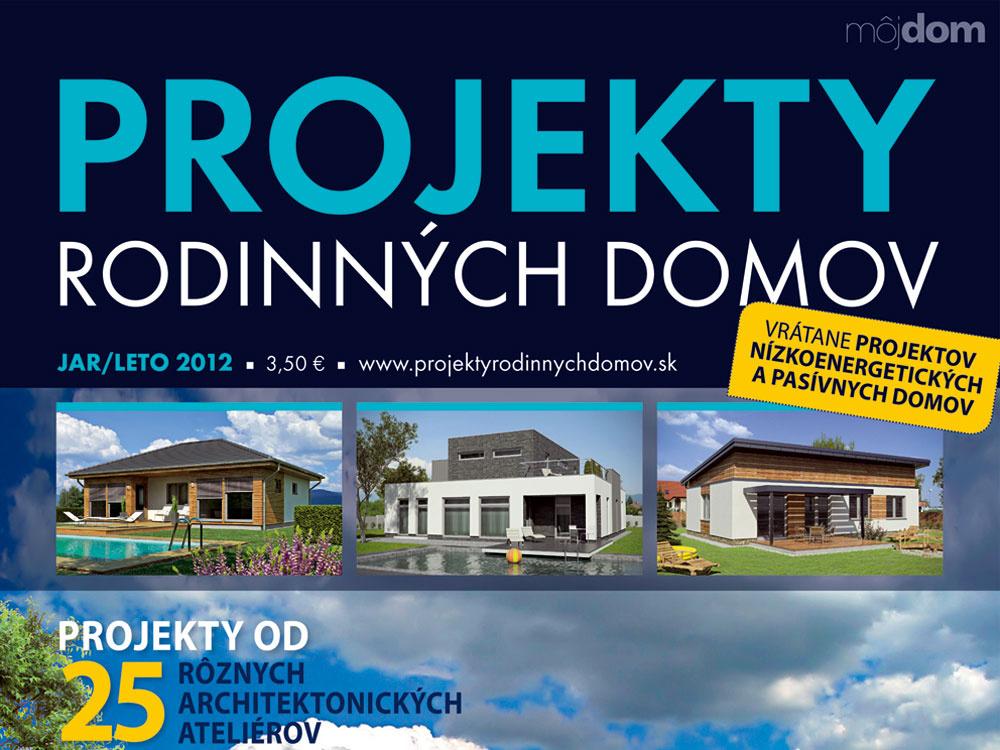 Nová kniha v predaji Projekty rodinných domov Jar/Leto 2012