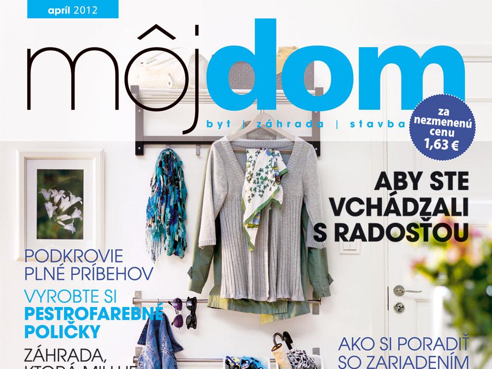Aprílové číslo časopisu Môj dom už v predaji