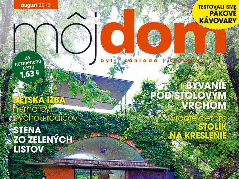 Augustové číslo časopisu Môj dom už v predaji