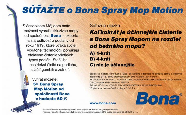 Poslední výhercovia súťaže o Bona Spray Mop Motion