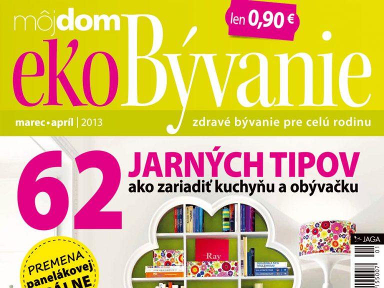 Nové číslo časopisu Môj dom ekoBývanie 01/2013 v predaji