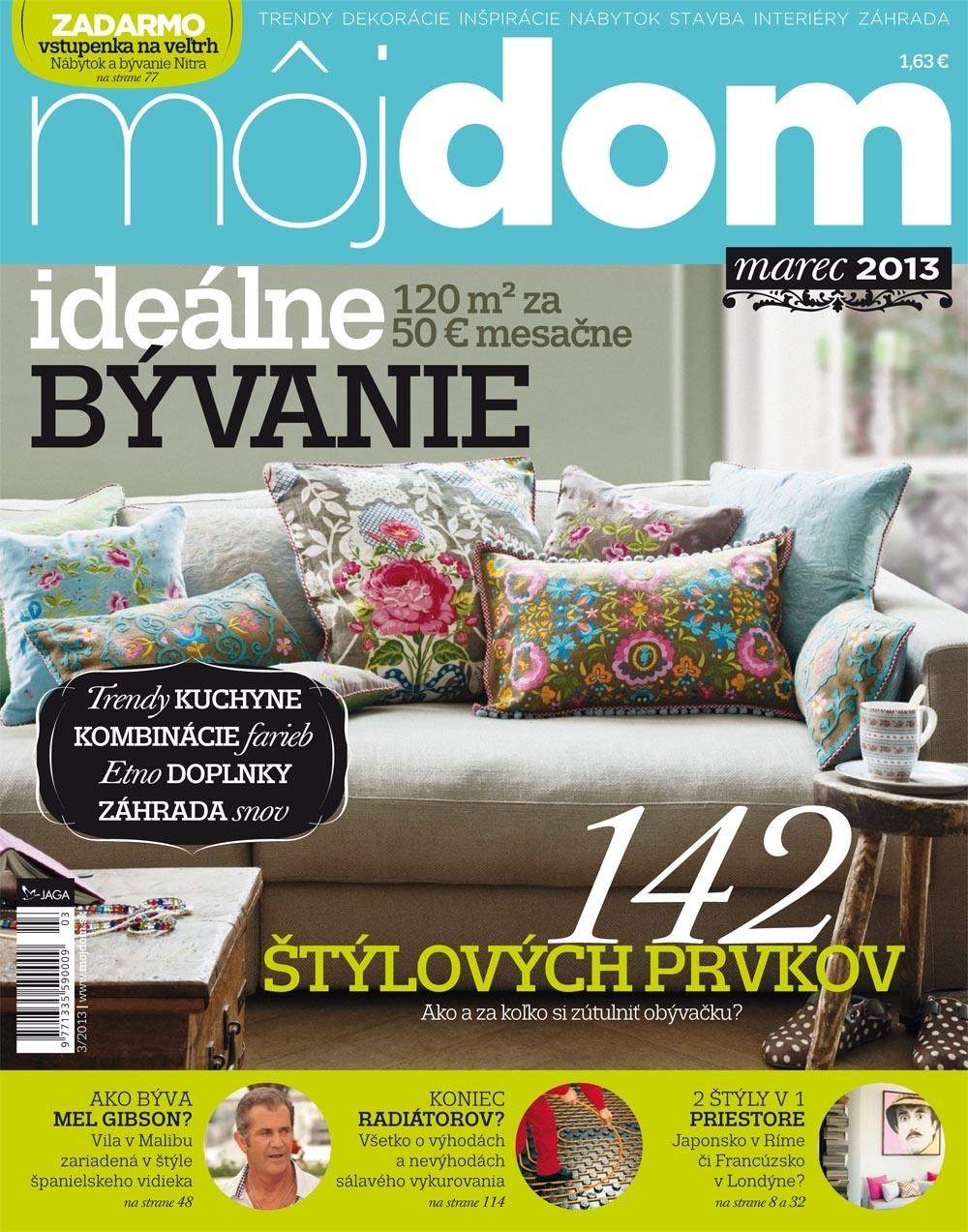 Časopis Môj dom marec 2013 už v predaji