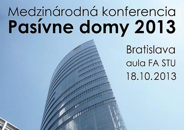 Medzinárodná konferencia PASÍVNE DOMY 2013