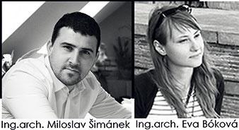 Ing. arch. Miloslav Šimánek Ing. arch. Eva Bóková www.m8arch.sk