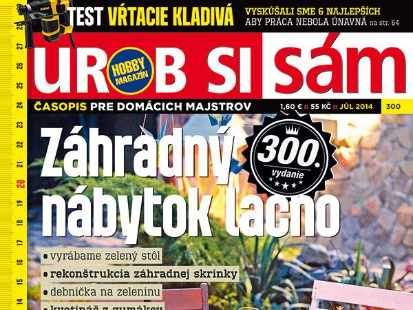 Najnovšie jubilejné 300. vydanie časopisu Urob si sám v predaji!
