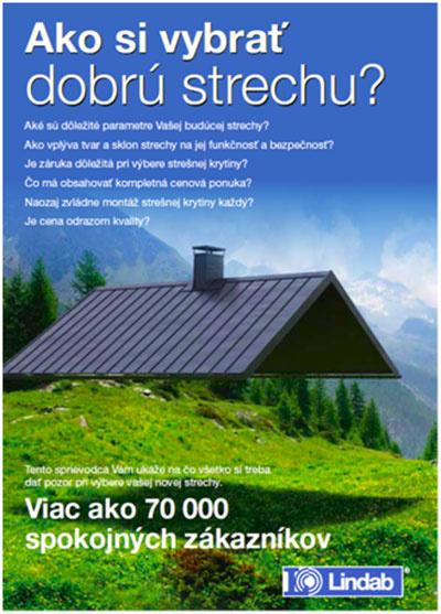 """Príručka """"Ako si vybrať dobrú strechu"""" Vám ukáže na čo všetko si treba dať pozor pri výbere vašej novej strechy."""