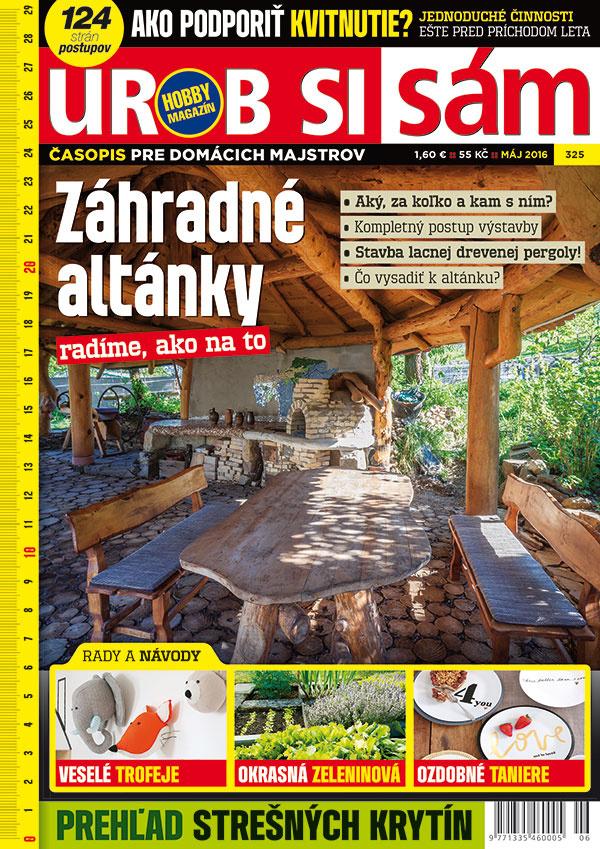 Časopis Urob si sám 6/2016 je v predaji! 124 strán tipov, rád a postupov