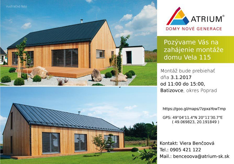 Pozvánka na prehliadku montáže moderného domu od firmy Atrium SK dňa 3.1.2017 v Batizovciach pri Poprade