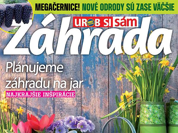 Nové číslo časopisu Záhrada 01/2017 v predaji