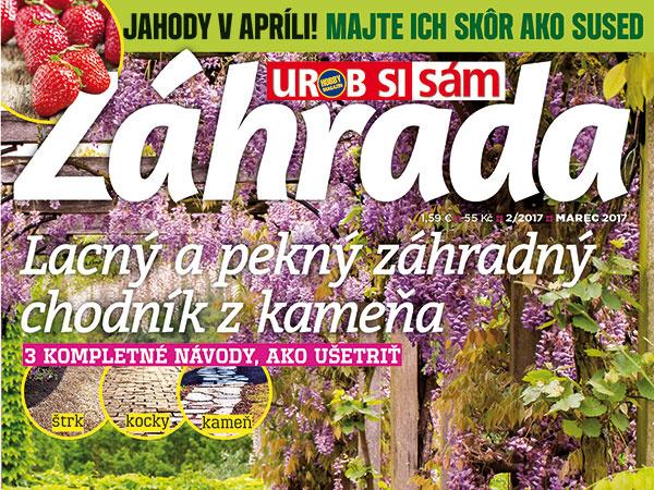 Nové číslo časopisu Záhrada 02/2017 v predaji