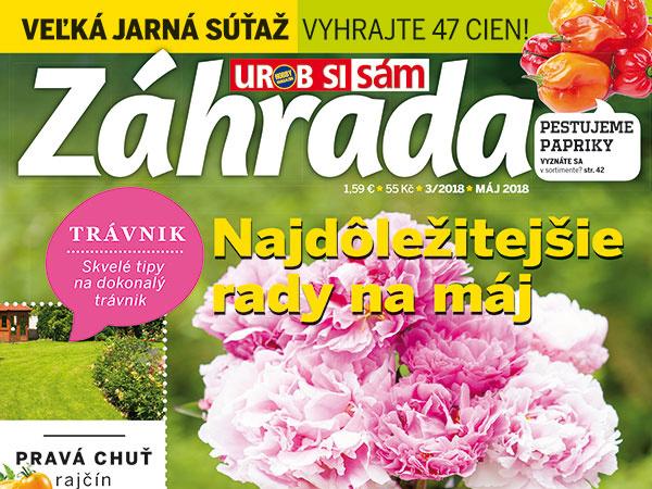Najnovšie vydanie časopisu Záhrada č. 3/2018 v predaji