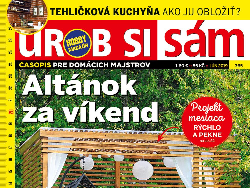 Júnové vydanie Urob si sám je v stánkoch! Mobilná letná kuchyňa!