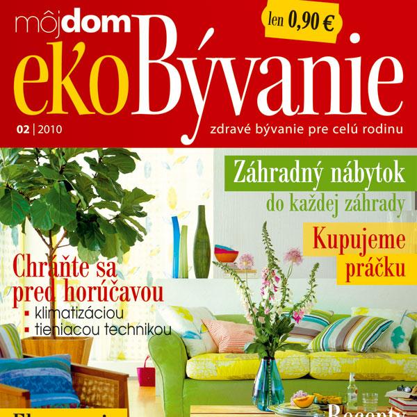 Časopis Môj dom ekoBývanie 02/2010 v predaji