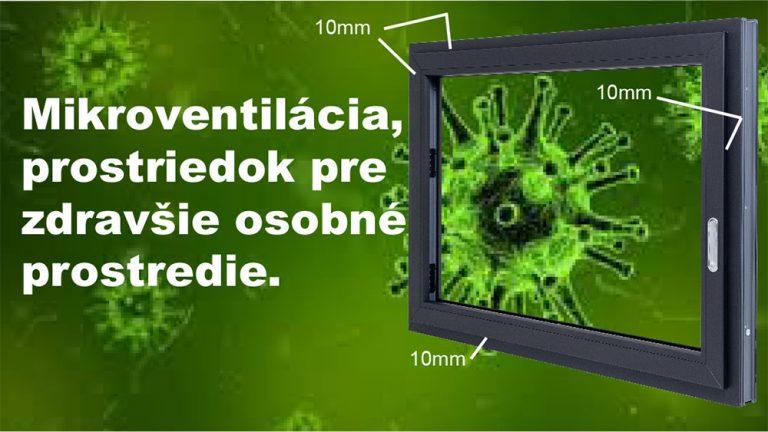 Mikroventilácia, prostriedok na vytvorenie zdravšieho prostredia