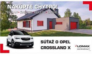 Súťažte s LOMAXom o nový OPEL Crossland X