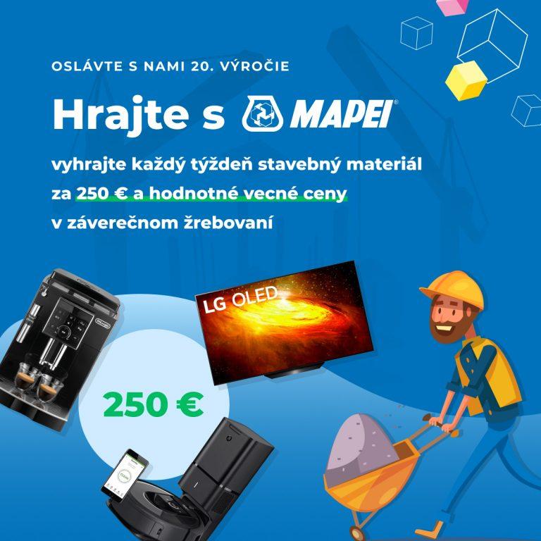 20 týždňov osláv s Mapei. Každý týždeň hrajte o stavebný materiál za 250 eur!